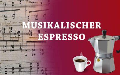 Musikalischer Espresso